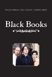 BLACK BOOKS / Graham Linehan, Dylan Moran | Linehan, Graham