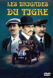 LES BRIGADES DU TIGRE / Claude Desailly | Desailly, Claude. Scénariste