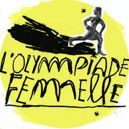 L' Olympiade Femelle / Carole Chomel, Adèle Bellanger | Chomel, Carole