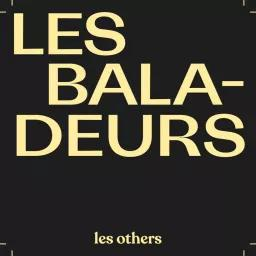 Les baladeurs / Les Others   Others (Les). Producteur