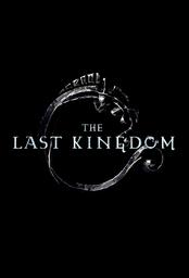 THE LAST KINGDOM / Stephen Butchard | Butchard, Stephen