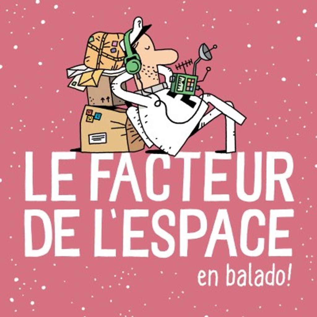 Le facteur de l'espace / Francis Thibault et Alexandre Craig |