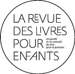 La Revue des livres pour enfants | Patte, Geneviève. Dir. publ.